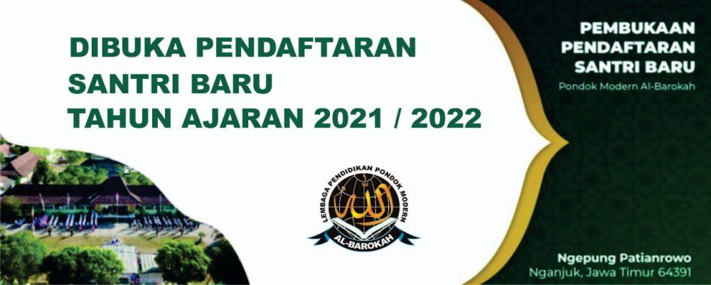 Pendaftaran Santri Santriwati Baru Pondok Modern Al-Barokah Nganjuk